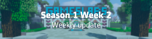 Season 1 Week 2 - Weekly update